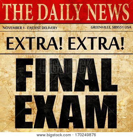 final exam, newspaper article text
