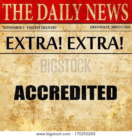 accredited, newspaper article text