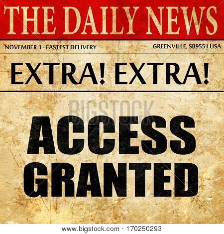 access granted, newspaper article text