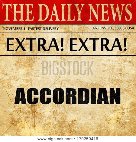 accordian, newspaper article text