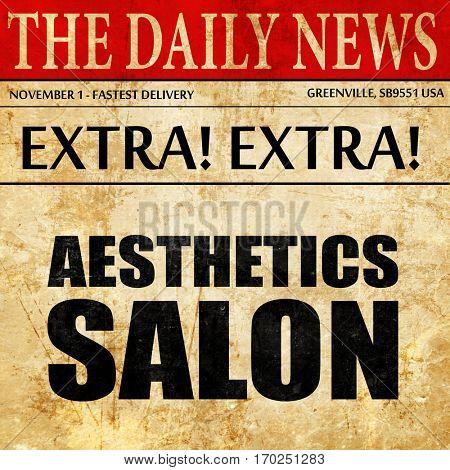 aesthetics salon, newspaper article text