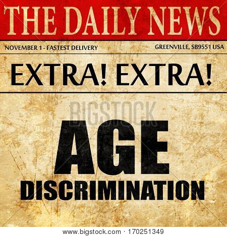 age discrimination, newspaper article text