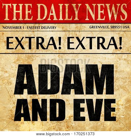adam and eve, newspaper article text