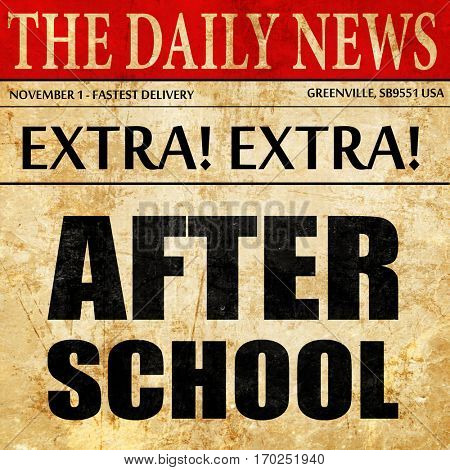 after school, newspaper article text