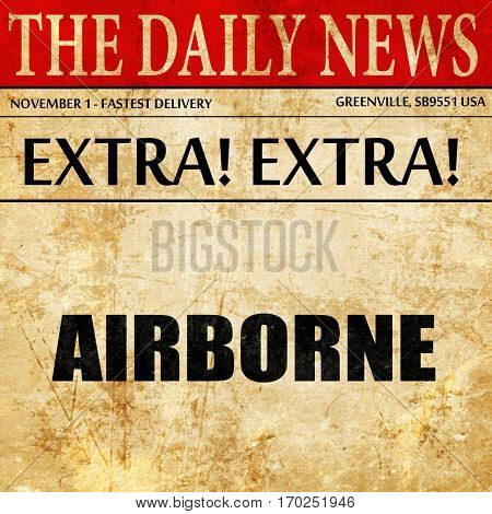 airborne, newspaper article text