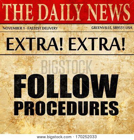 follow procedures, newspaper article text