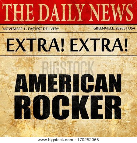 american rocker, newspaper article text