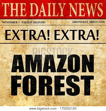 amazon forest, newspaper article text