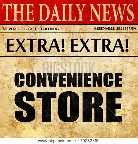 convenience store, newspaper article text