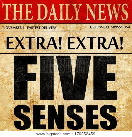 five senses, newspaper article text
