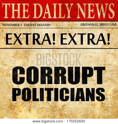 corrupt politicians, newspaper article text