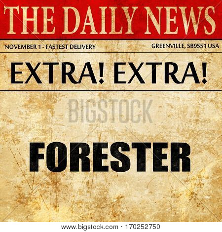 forester, newspaper article text