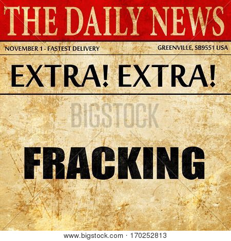 fracking, newspaper article text
