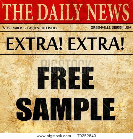 free sample sign, newspaper article text
