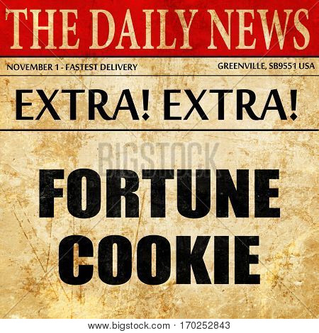 fortune cookie, newspaper article text
