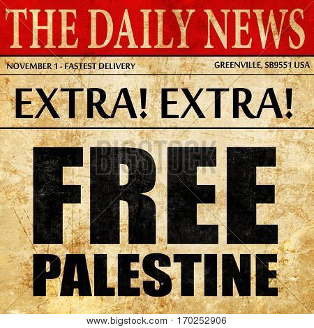 free palestine, newspaper article text