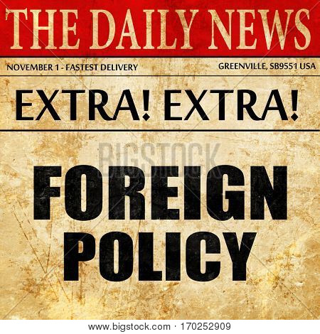 foreign policy, newspaper article text