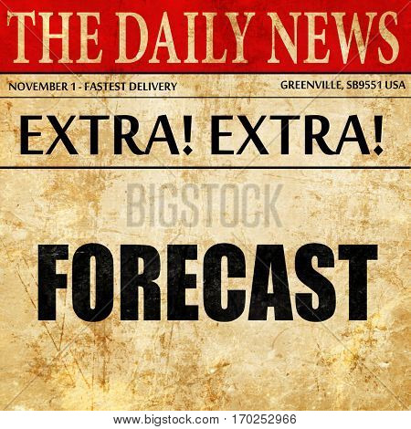 forecast, newspaper article text