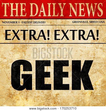 geek, newspaper article text