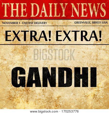 gandhi, newspaper article text