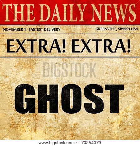 ghost, newspaper article text