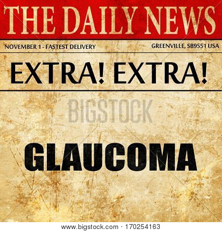 glaucoma, newspaper article text