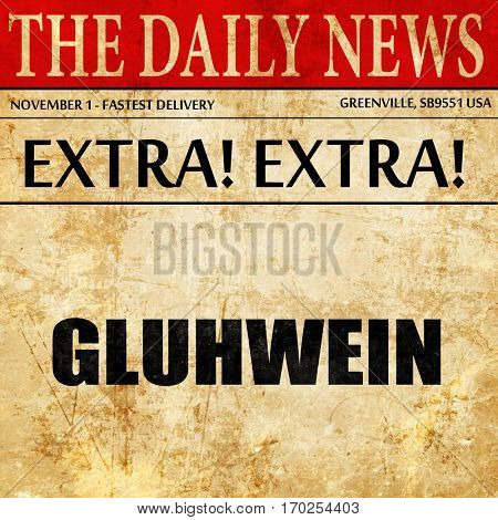 gluhwein, newspaper article text