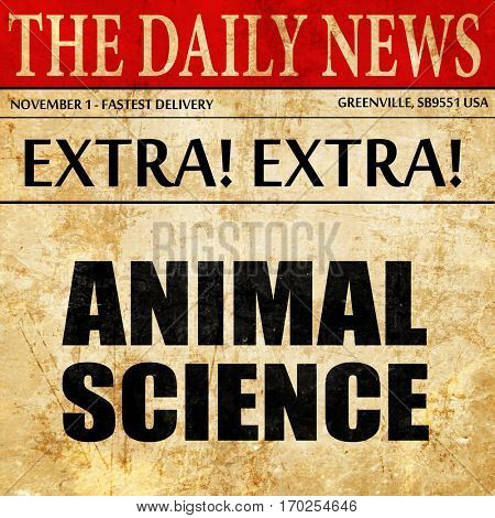 animal science, newspaper article text