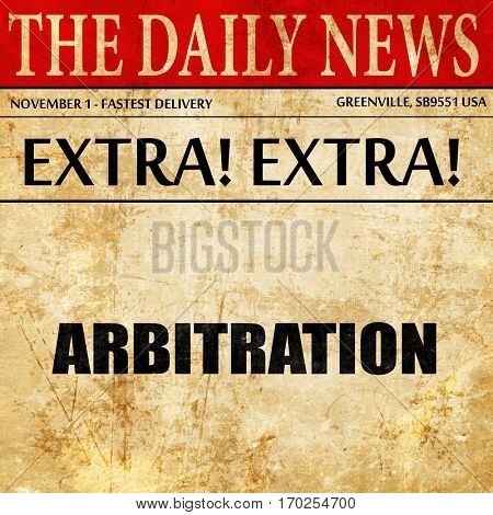 arbitration, newspaper article text