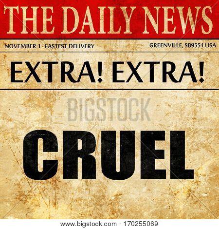 cruel, newspaper article text