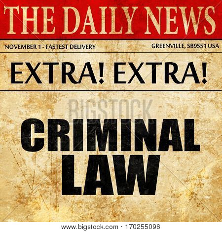 criminal law, newspaper article text
