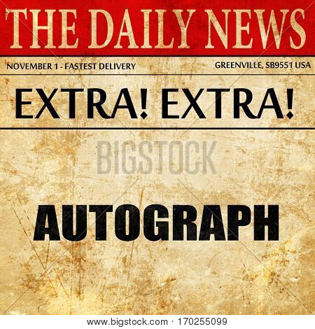 autograph, newspaper article text