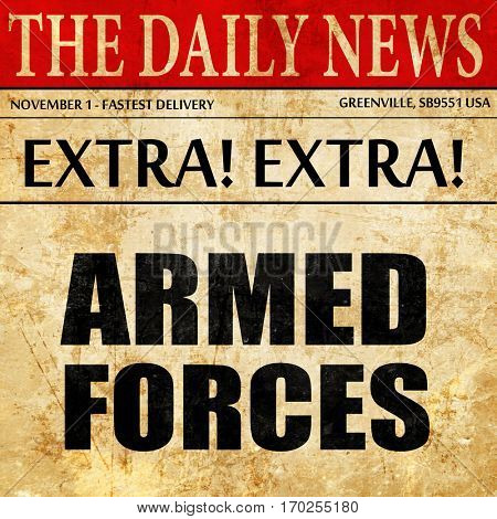 armed forces, newspaper article text
