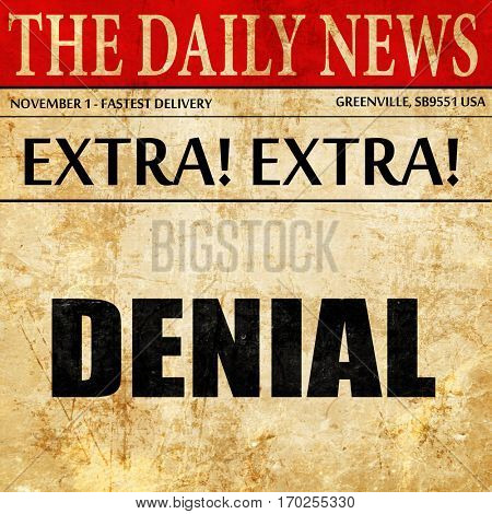 denial, newspaper article text