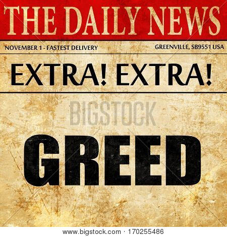 greed, newspaper article text