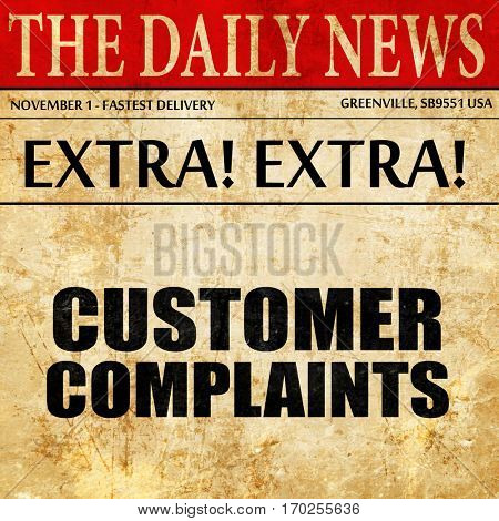 customer complaints, newspaper article text