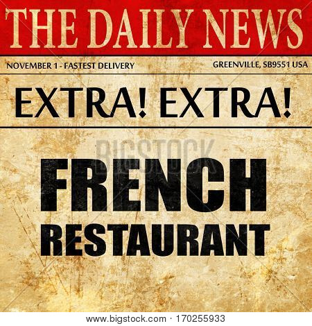 Delicious french cuisine, newspaper article text