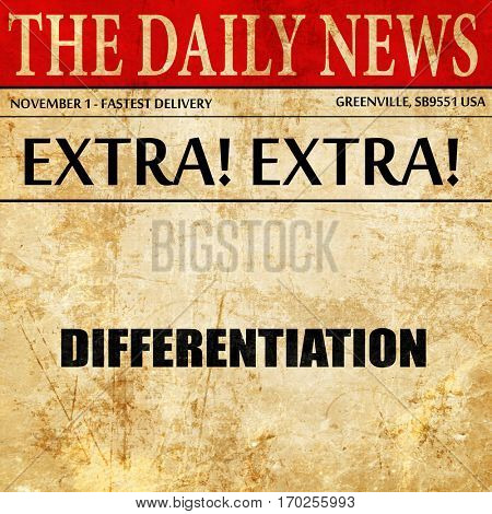 differentiation, newspaper article text