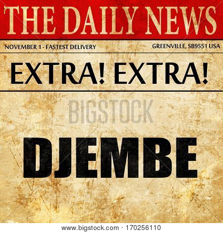 djembe, newspaper article text