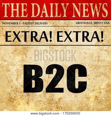 b2c, newspaper article text
