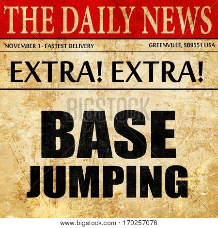 base jumping, newspaper article text