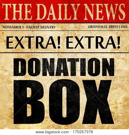 donation box, newspaper article text