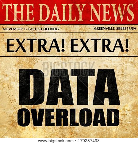 data overload, newspaper article text