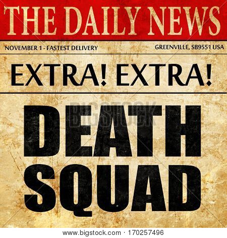 death squad, newspaper article text