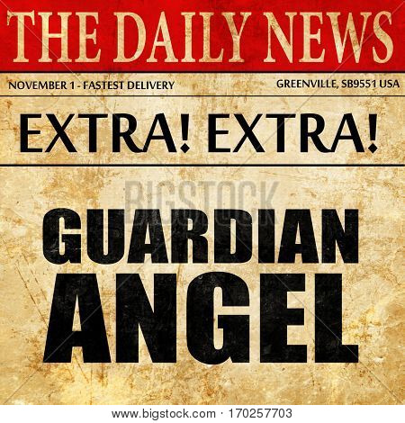 guardian angel, newspaper article text