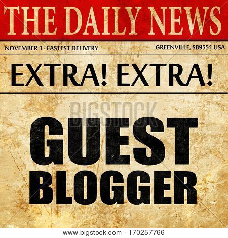 guest blogger, newspaper article text