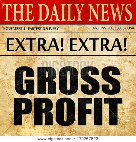 gross profit, newspaper article text