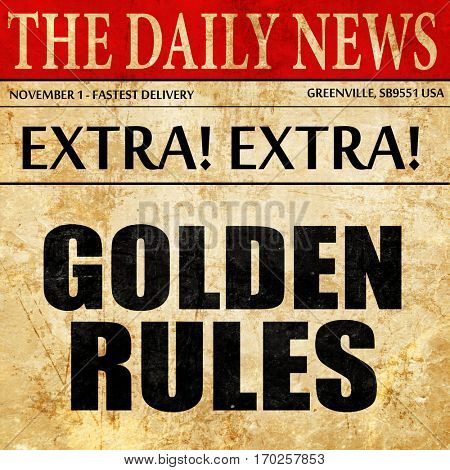golden rules, newspaper article text