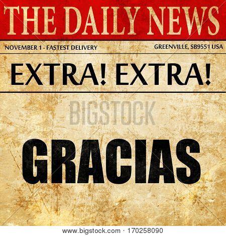 gracias, newspaper article text