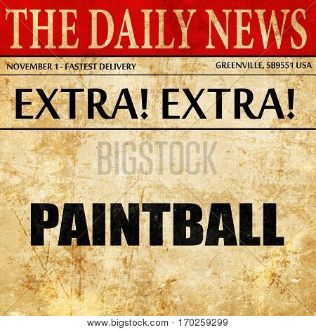 paintball sign background, newspaper article text